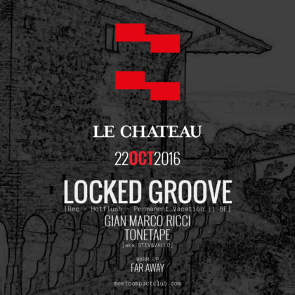Meet a Le Chateu presents Looked Groove