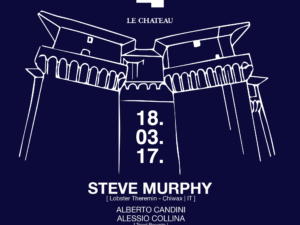MEET a Le Chateau presents Steve Murphy