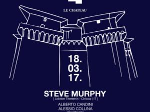 MEET a Le Chateau presents Steve Murphy